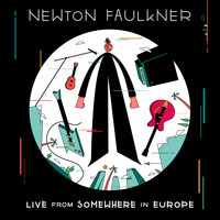 Newton Faulkner - Live From Somewhere in Europe (Explicit)