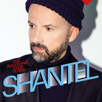 Shantel - Shantology // The Bucovina Club Years