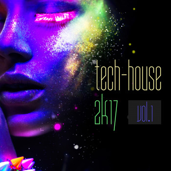 Various Artists - Tech-House 2k17, Vol. 1