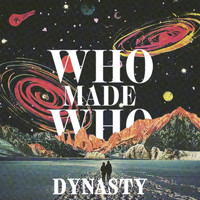 Whomadewho - Dynasty (Remixes)