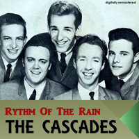The Cascades - Rythm of the Rain (Digitally Remastered)