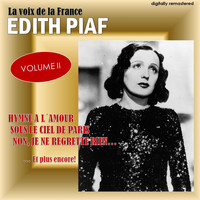Edith Piaf - La voix de la France, Vol. 2 (Digitally Remastered)