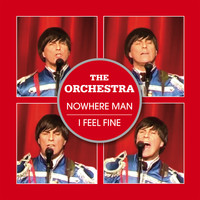 The Orchestra - Nowhere Man / I Feel Fine