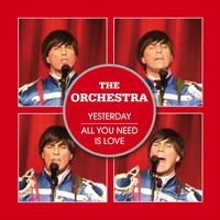 The Orchestra - Yesterday / All You Need Is Love