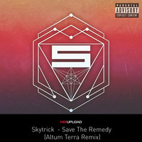 Skytrick - Save The Remedy (Altum Terra  Remix)