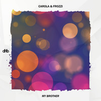 Carola - My Brother