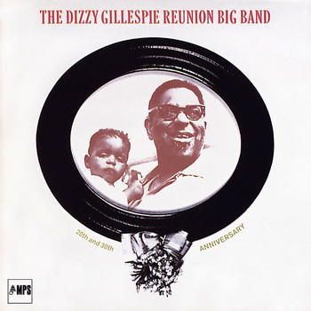 Dizzy Gillespie - 20th and 30th Anniversary
