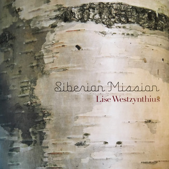 Lise Westzynthius - Siberian Mission