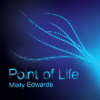 Misty Edwards - Point of Life