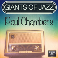 Paul Chambers - Giants of Jazz