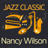 Nancy Wilson - Jazz Classic
