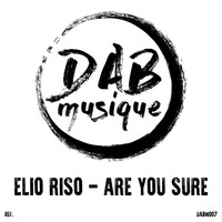 Elio Riso - Are You Sure