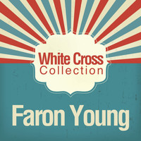 Faron Young - White Cross Collection