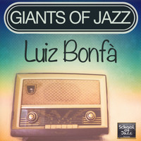 Luiz BonfÀ - Giants of Jazz