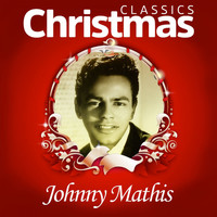 Johnny Mathis - Classics Christmas