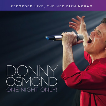 Donny Osmond - One Night Only (Live)
