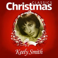 Keely Smith - Classics Christmas
