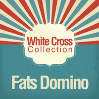 Fats Domino - White Cross Collection