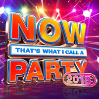 Various - NOW That's What I Call A Party 2018