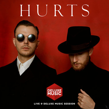 Hurts - Live @ DELUXE MUSIC SESSION