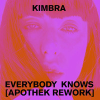 Kimbra - Everybody Knows (Apothek Rework)