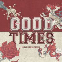 All Time Low - Good Times (GOLDHOUSE Remix)