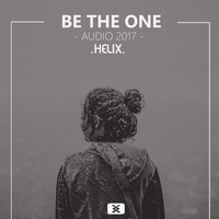 Helix - Be the One