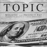 Project Pat - Topic (feat. Project Pat)