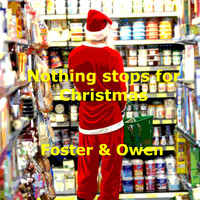 Foster - Nothing Stops for Christmas