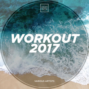 Various Artists - Workout 2017