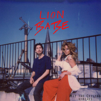 LION BABE - Hit the Ceiling Remixes