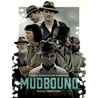 Tamar-kali - Mudbound (Original Motion Picture Soundtrack)