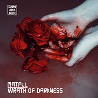 Matful - Wrath of Darkness