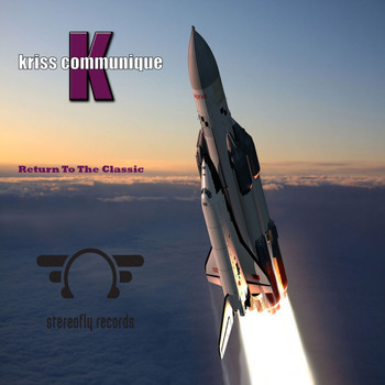 Kriss Communique - Return To The Classic