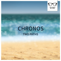 Chronos - Two Paths