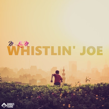 DJ M-leem - Whistlin Joe