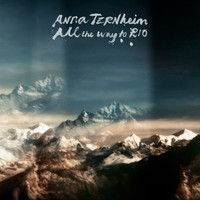Anna Ternheim - All the Way to Rio