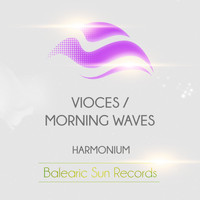 Harmonium - Voices / Morning Waves