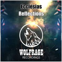 Ecclesias - Reflections