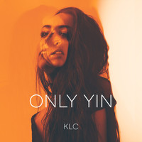 KLC - Only Yin
