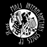 Mali - Interplanetary Spaces