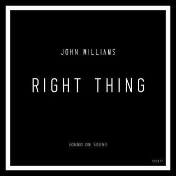 John Williams - Right Thing