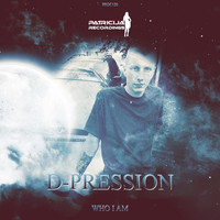 D-Pression - Who I Am
