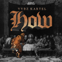 Vybz Kartel - How - Single