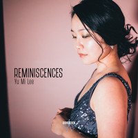 Yu Mi Lee - Reminiscences