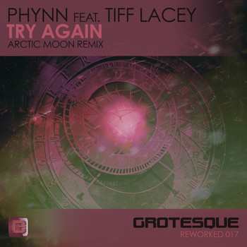 Phynn featuring Tiff Lacey - Try Again (Arctic Moon Remix)