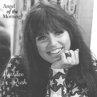 Merrilee Rush - Angel of the Morning