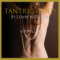 Llewellyn - Tantric Gold - in Love with Life