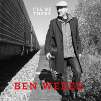Ben Weber - I'll Be There