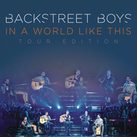 Backstreet Boys - In a World Like This - Deluxe World Tour Edition